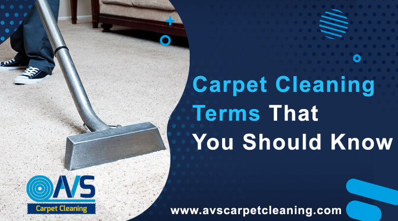 Useful Carpet Cleaning Terms That You Should Know