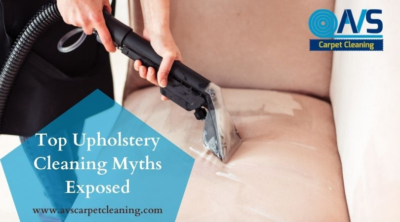 upholstery cleaning myths San Diego