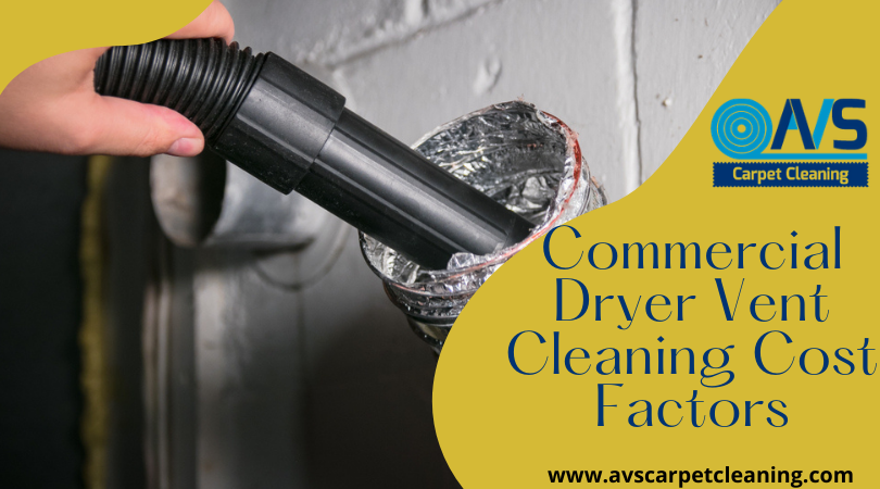 Commercial Dryer Vent Cleaning Cost Factors