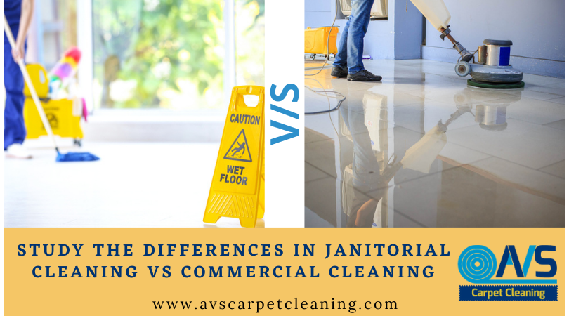 Study The Differences In Janitorial Cleaning Vs Commercial Cleaning
